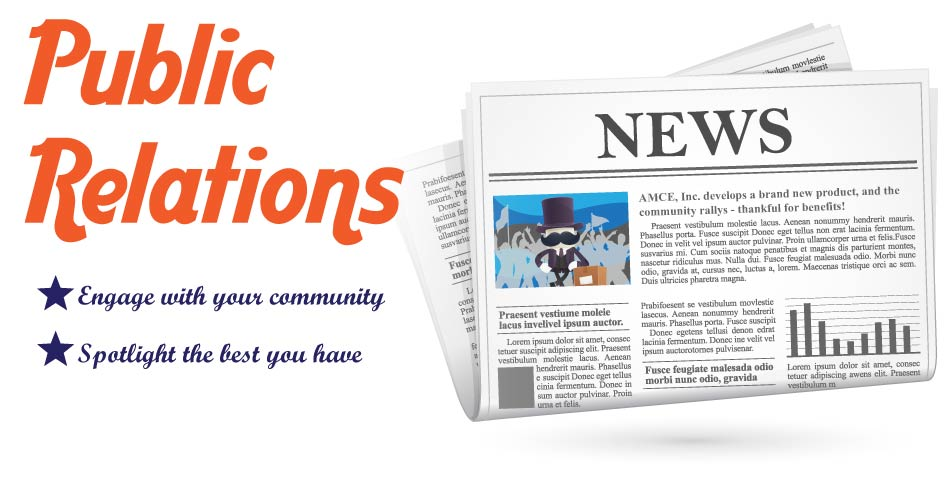Image of a newspaper with the words Public Relations, community-centered and image-inhancing.